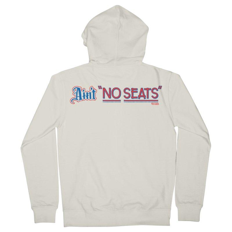 AIN'T NO SEATS 1 Men's French Terry Zip-Up Hoody by redleggerstudio's Shop