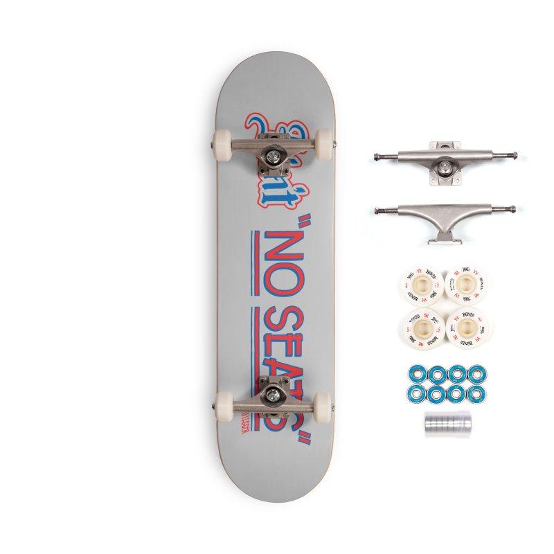 AIN'T NO SEATS 1 Accessories Complete - Premium Skateboard by redleggerstudio's Shop