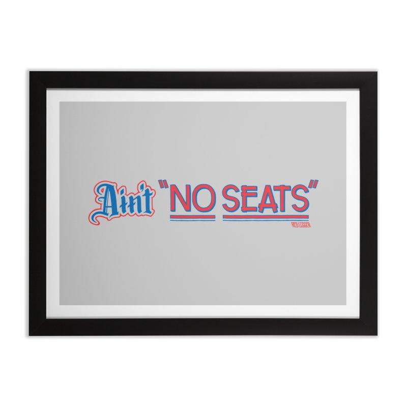 AIN'T NO SEATS 1 Home Framed Fine Art Print by redleggerstudio's Shop