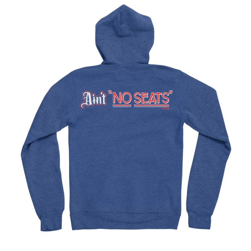 Ain't No Seats 2 Men's Sponge Fleece Zip-Up Hoody by redleggerstudio's Shop