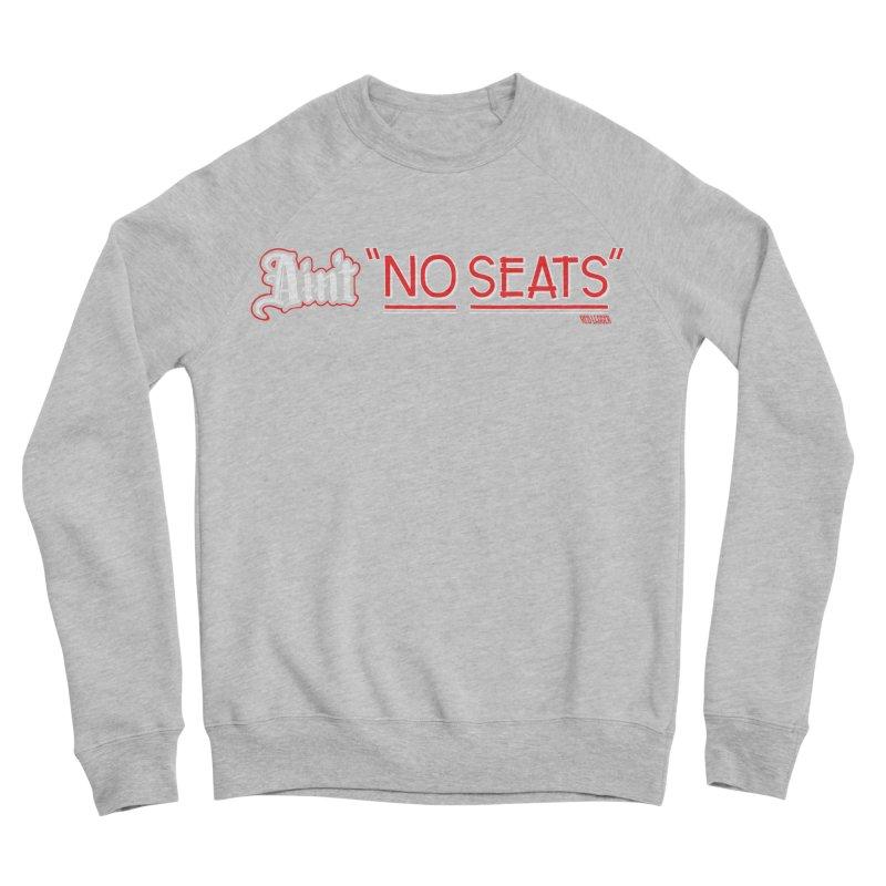 Ain't No Seats 2 Women's Sponge Fleece Sweatshirt by redleggerstudio's Shop
