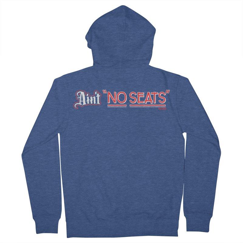 Ain't No Seats 2 Men's Zip-Up Hoody by redleggerstudio's Shop