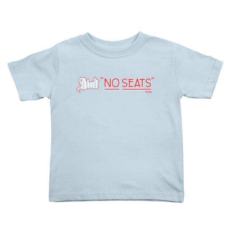 Ain't No Seats 2 Kids Toddler T-Shirt by redleggerstudio's Shop