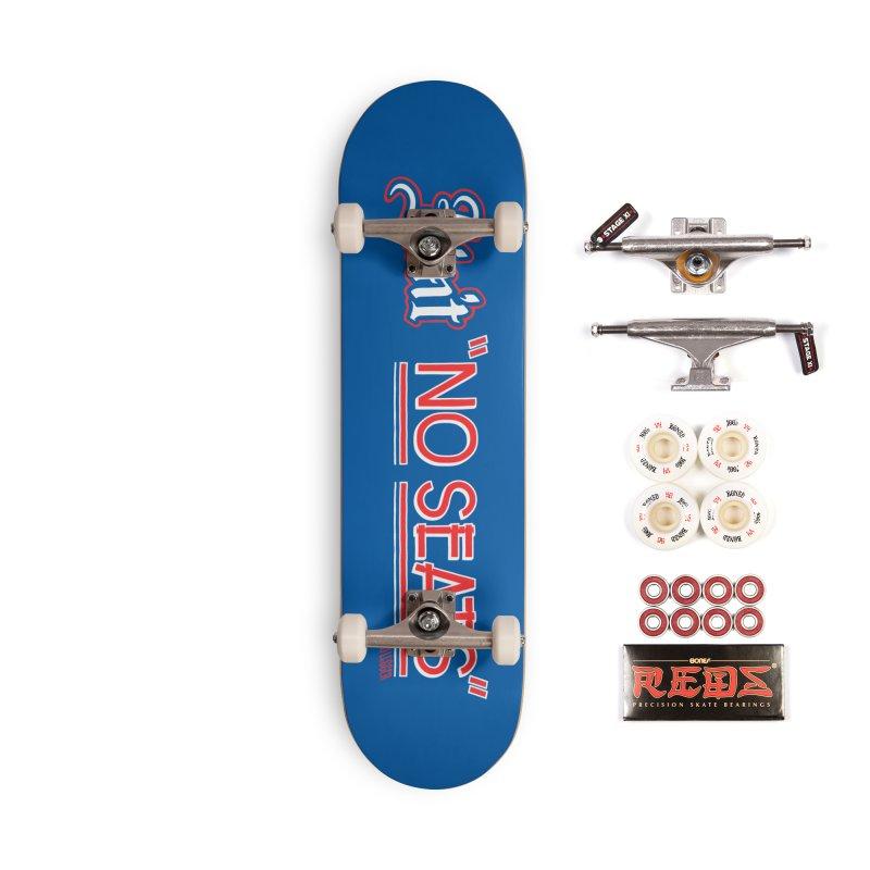 Ain't No Seats 2 Accessories Complete - Pro Skateboard by redleggerstudio's Shop