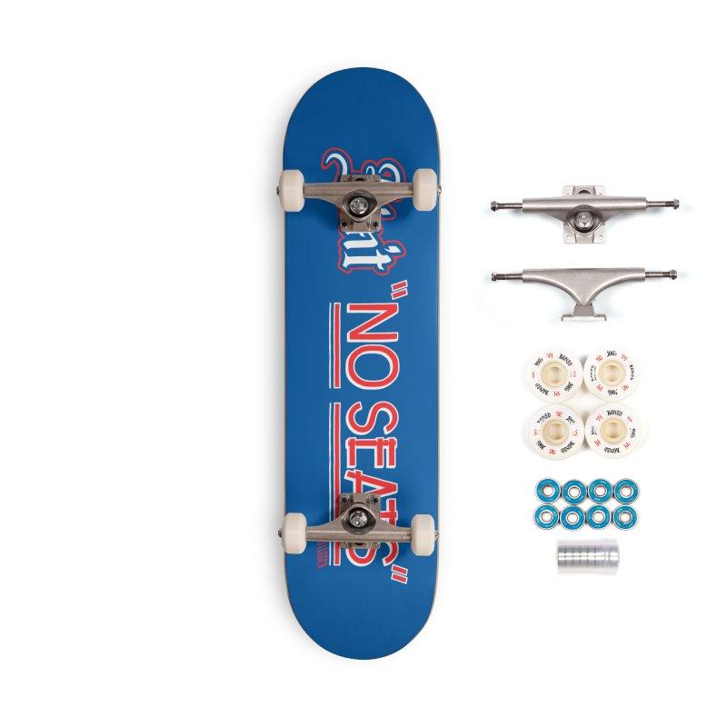Ain't No Seats 2 Accessories Complete - Premium Skateboard by redleggerstudio's Shop