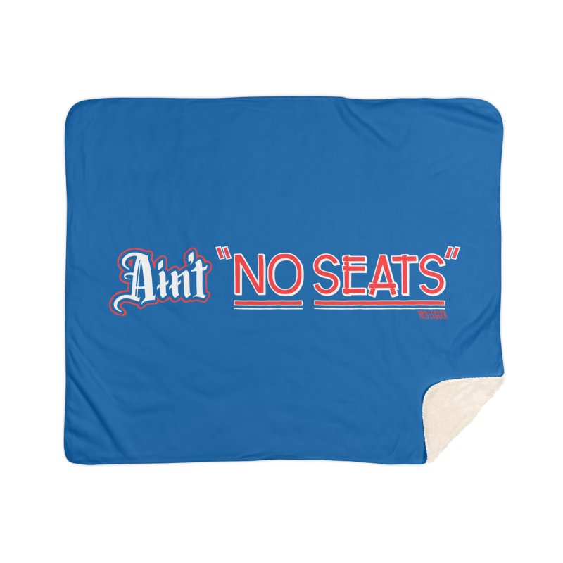 Ain't No Seats 2 Home Sherpa Blanket Blanket by redleggerstudio's Shop