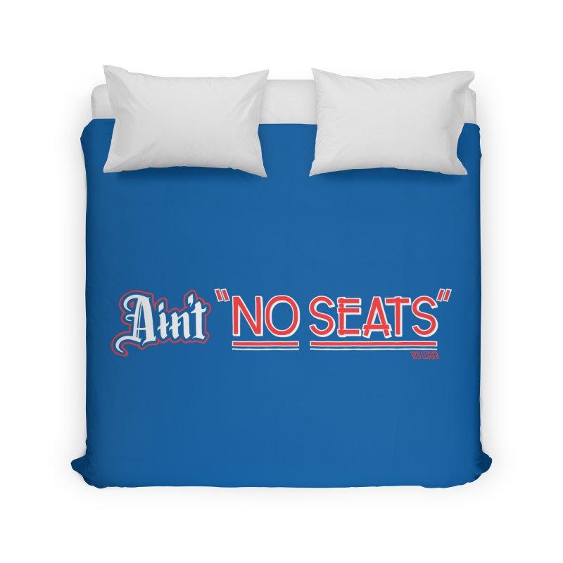Ain't No Seats 2 Home Duvet by redleggerstudio's Shop