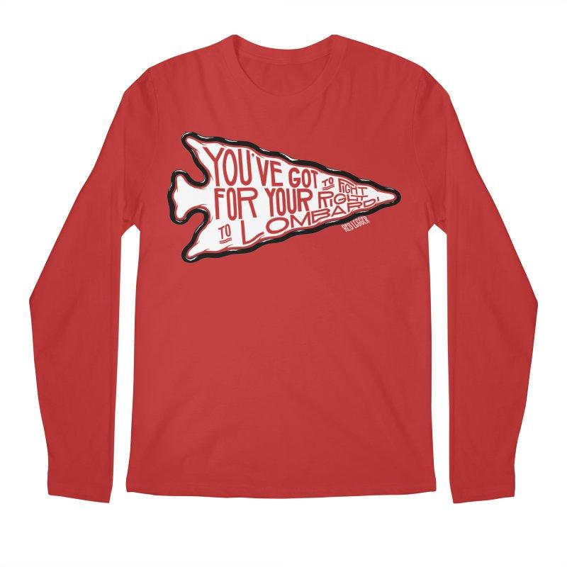 You've Got to Fight For Your Right to Lombardi Men's Regular Longsleeve T-Shirt by redleggerstudio's Shop
