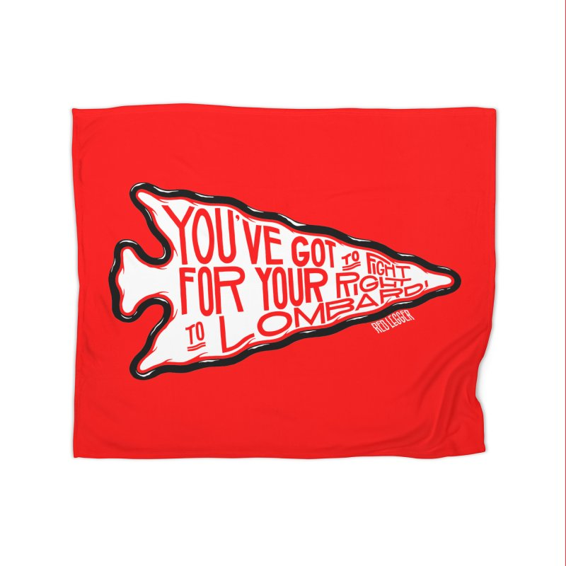 You've Got to Fight For Your Right to Lombardi Home Blanket by redleggerstudio's Shop