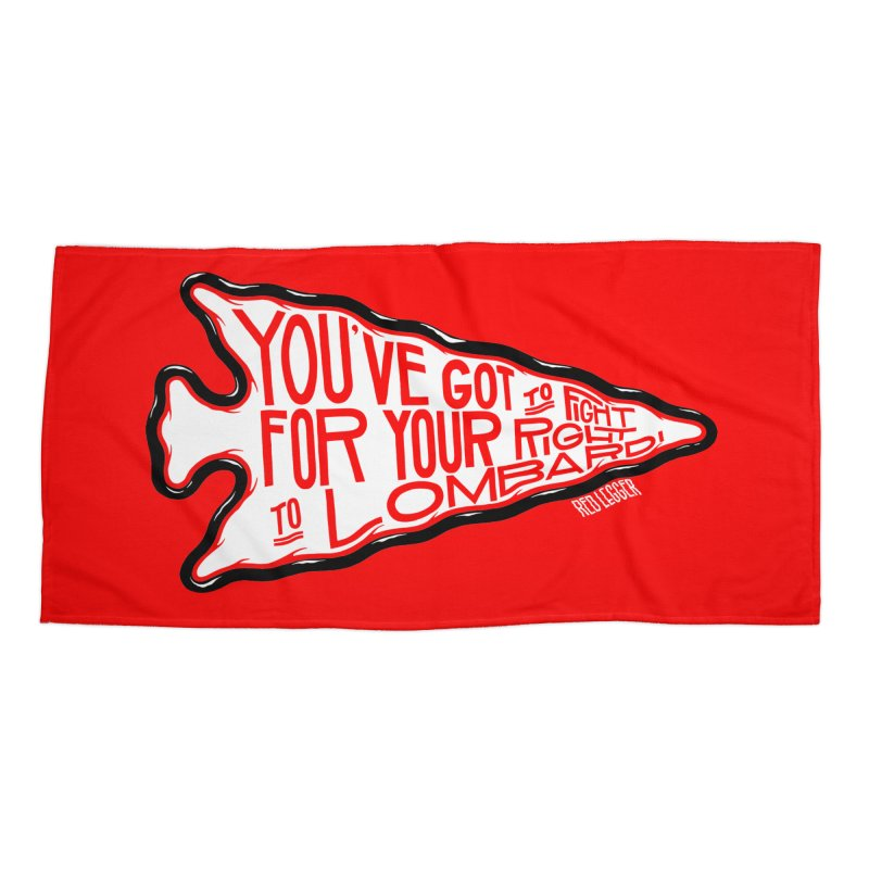You've Got to Fight For Your Right to Lombardi Accessories Beach Towel by redleggerstudio's Shop