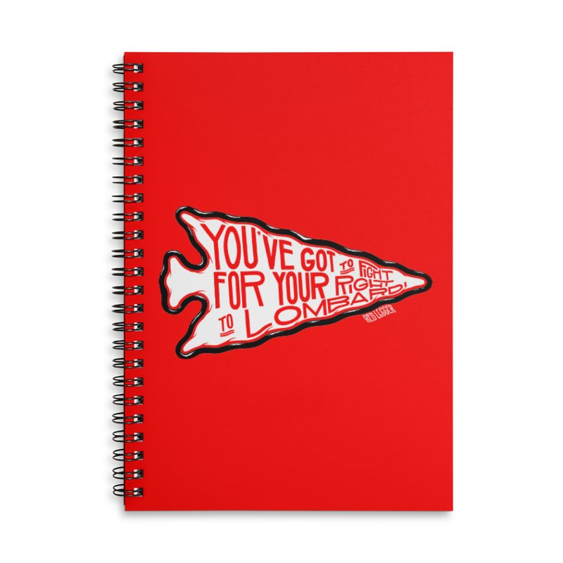 You've Got to Fight For Your Right to Lombardi Accessories Notebook by redleggerstudio's Shop
