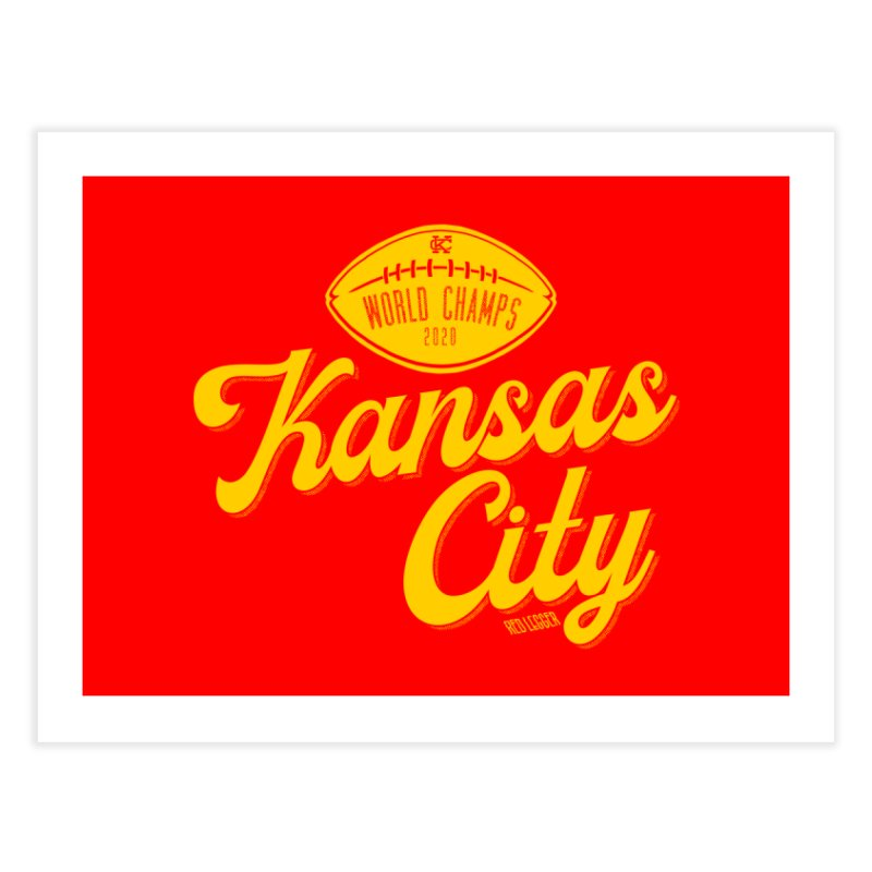 Kansas City Champs Home Fine Art Print by redleggerstudio's Shop