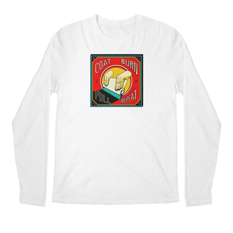 Coat, Burn, Pull, Repeat Men's Longsleeve T-Shirt by redleggerstudio's Shop