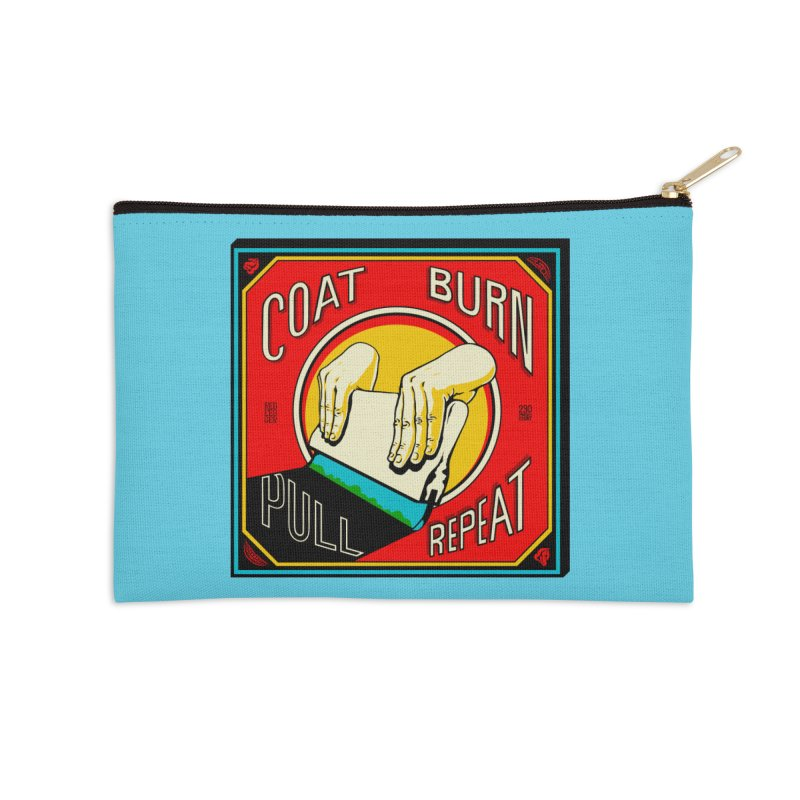 Coat, Burn, Pull, Repeat Accessories Zip Pouch by redleggerstudio's Shop
