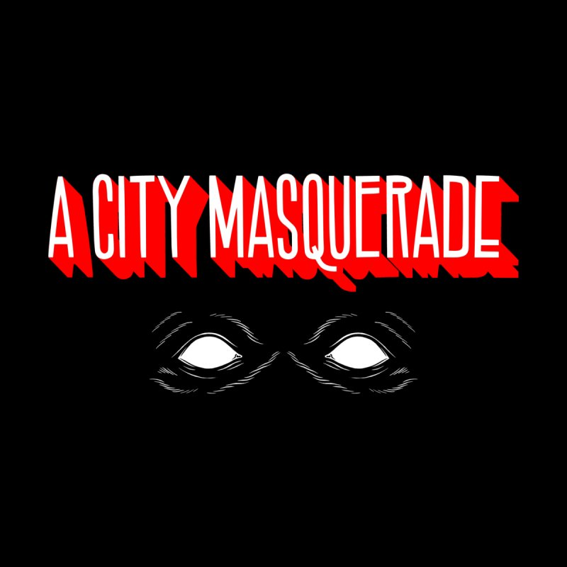 A City Masquerade   by redleggerstudio's Shop