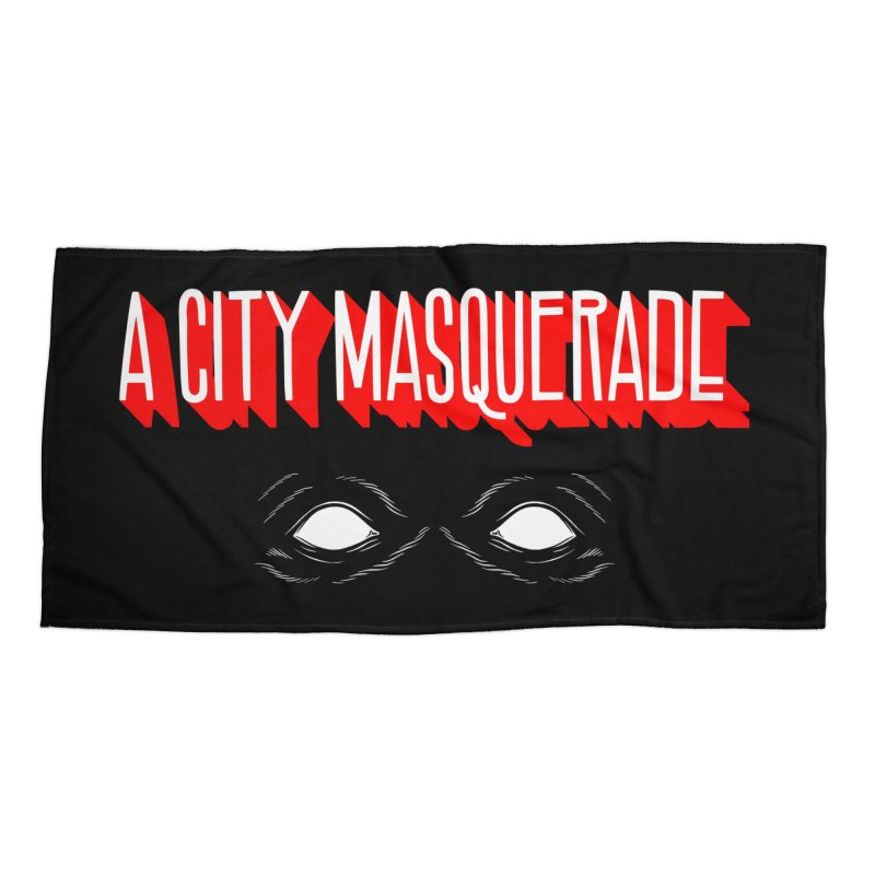 A City Masquerade Accessories Beach Towel by redleggerstudio's Shop