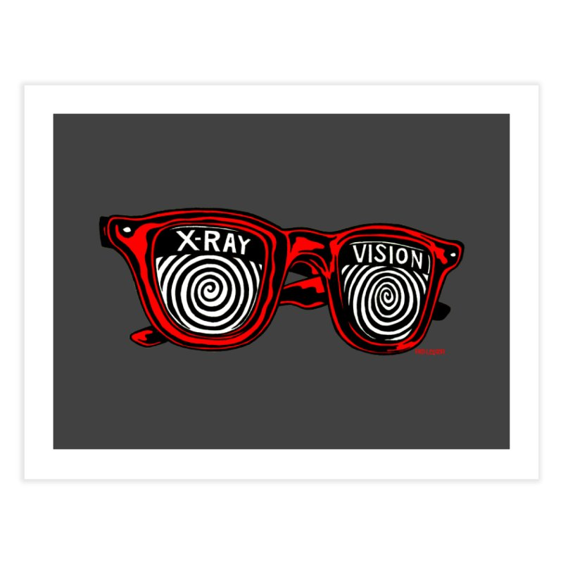 X-RAY Vision Home Fine Art Print by redleggerstudio's Shop