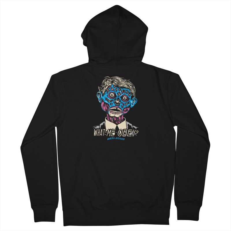 What-Me OBEY? Women's French Terry Zip-Up Hoody by redleggerstudio's Shop