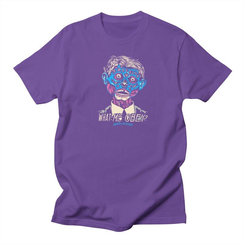 What-Me OBEY? Women's Regular Unisex T-Shirt by redleggerstudio's Shop