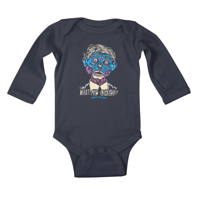 What-Me OBEY? Kids Baby Longsleeve Bodysuit by redleggerstudio's Shop