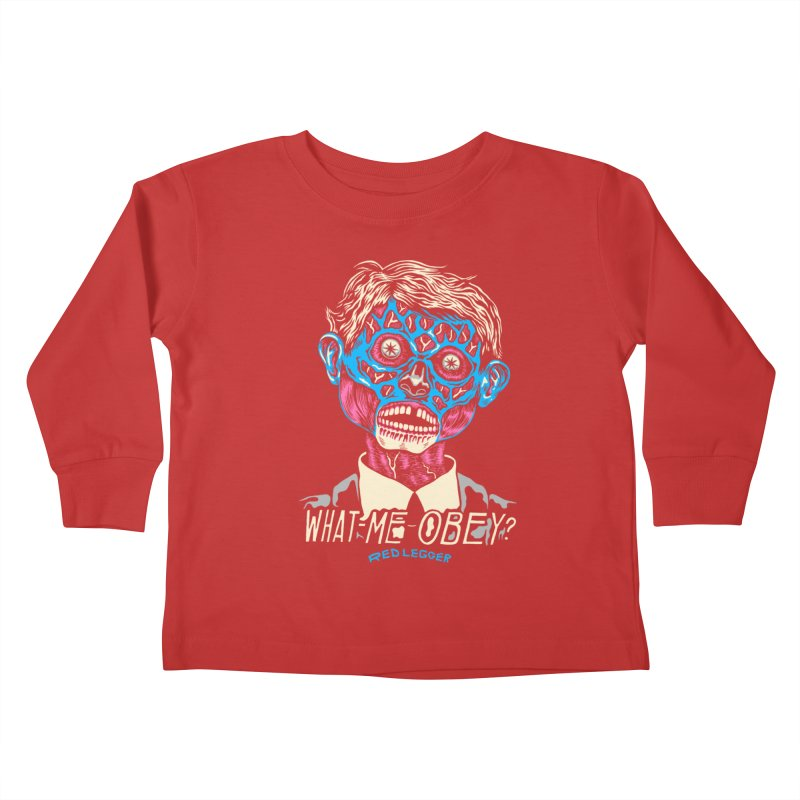 What-Me OBEY? Kids Toddler Longsleeve T-Shirt by redleggerstudio's Shop