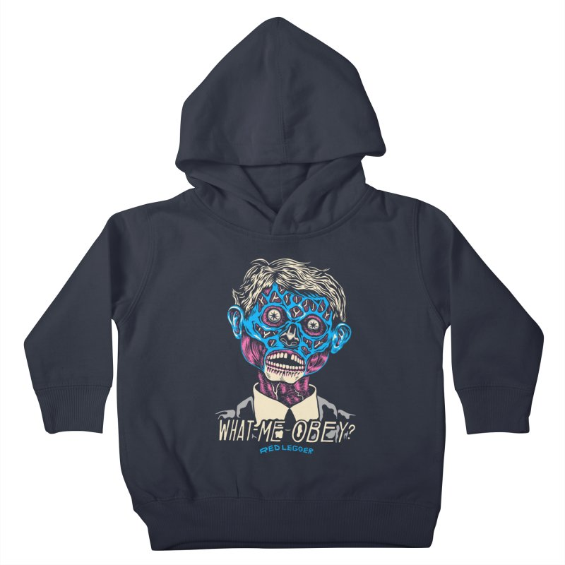 What-Me OBEY? Kids Toddler Pullover Hoody by redleggerstudio's Shop