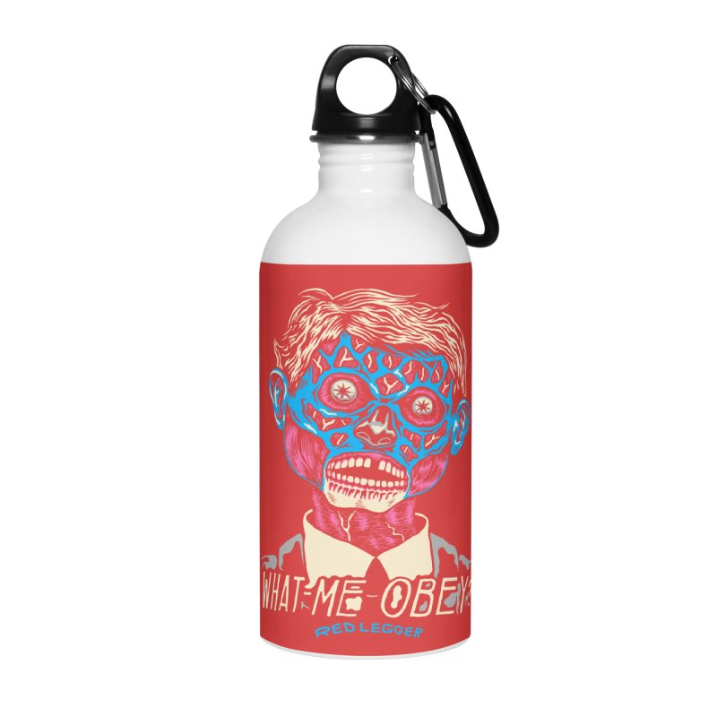 What-Me OBEY? Accessories Water Bottle by redleggerstudio's Shop