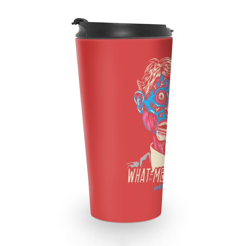 What-Me OBEY? Accessories Travel Mug by redleggerstudio's Shop