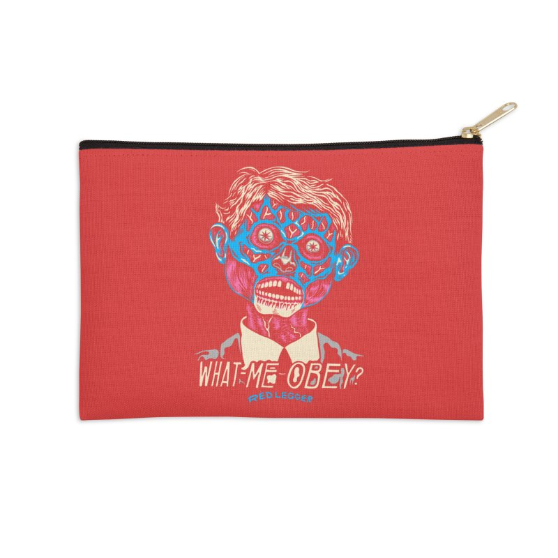 What-Me OBEY? Accessories Zip Pouch by redleggerstudio's Shop