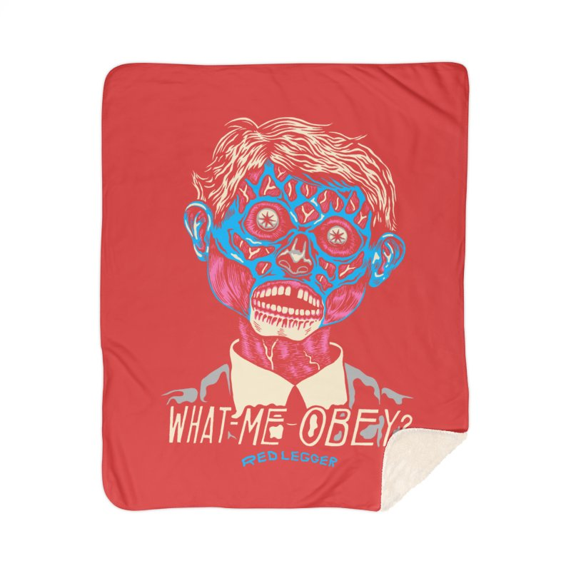 What-Me OBEY? Home Sherpa Blanket Blanket by redleggerstudio's Shop