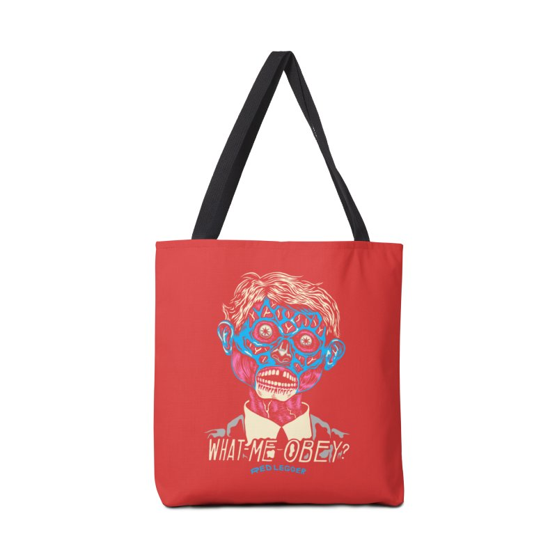 What-Me OBEY? Accessories Tote Bag Bag by redleggerstudio's Shop