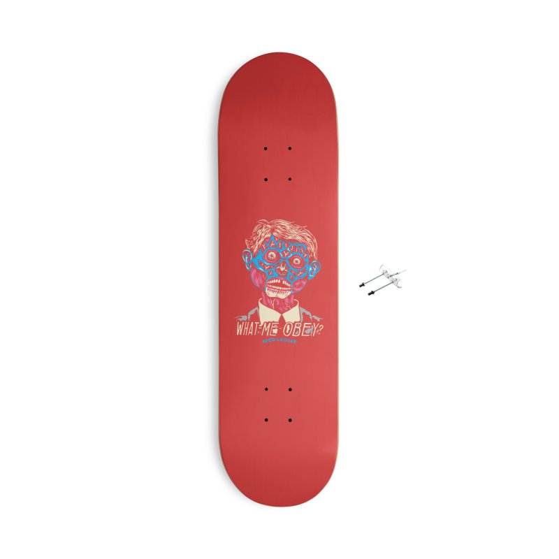 What-Me OBEY? Accessories With Hanging Hardware Skateboard by redleggerstudio's Shop