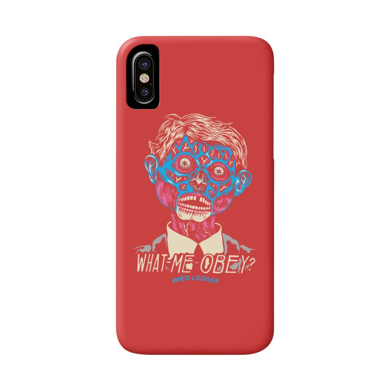 What-Me OBEY? Accessories Phone Case by redleggerstudio's Shop
