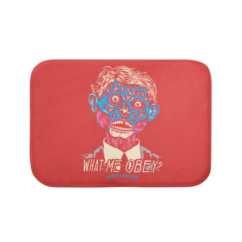 What-Me OBEY? Home Bath Mat by redleggerstudio's Shop