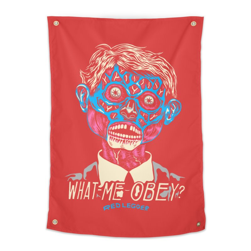 What-Me OBEY? Home Tapestry by redleggerstudio's Shop