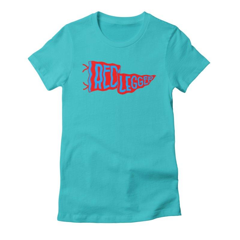 RED LEGGER PENNANT Women's Fitted T-Shirt by redleggerstudio's Shop