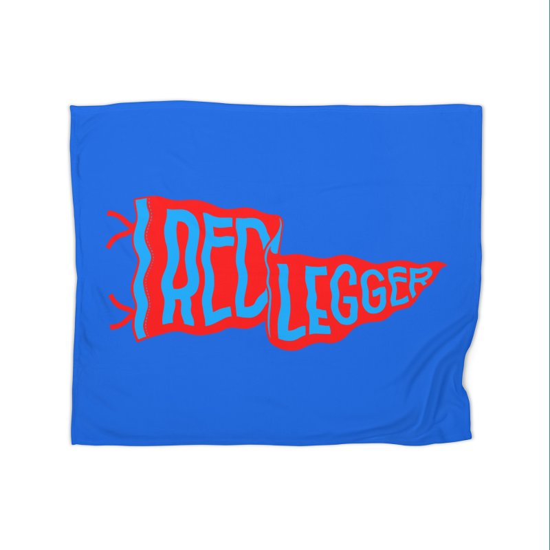 RED LEGGER PENNANT Home Fleece Blanket Blanket by redleggerstudio's Shop