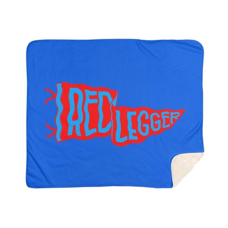 RED LEGGER PENNANT Home Sherpa Blanket Blanket by redleggerstudio's Shop