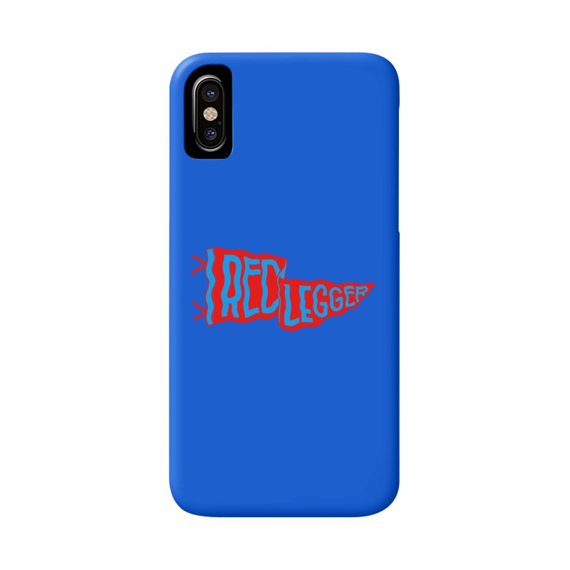 RED LEGGER PENNANT Accessories Phone Case by redleggerstudio's Shop