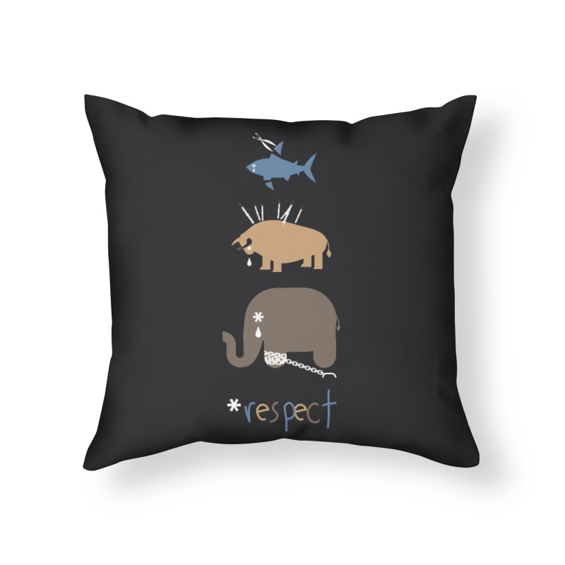 Respect Home Throw Pillow by redmunky's Artist Shop