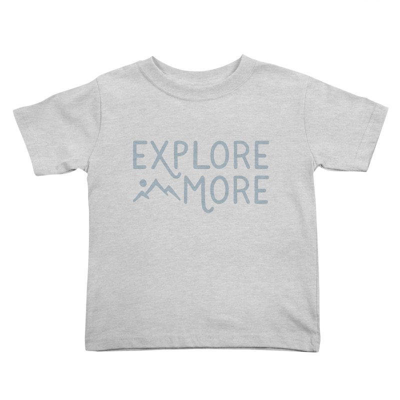 Explore More Kids Toddler T-Shirt by Red Pixel Studios