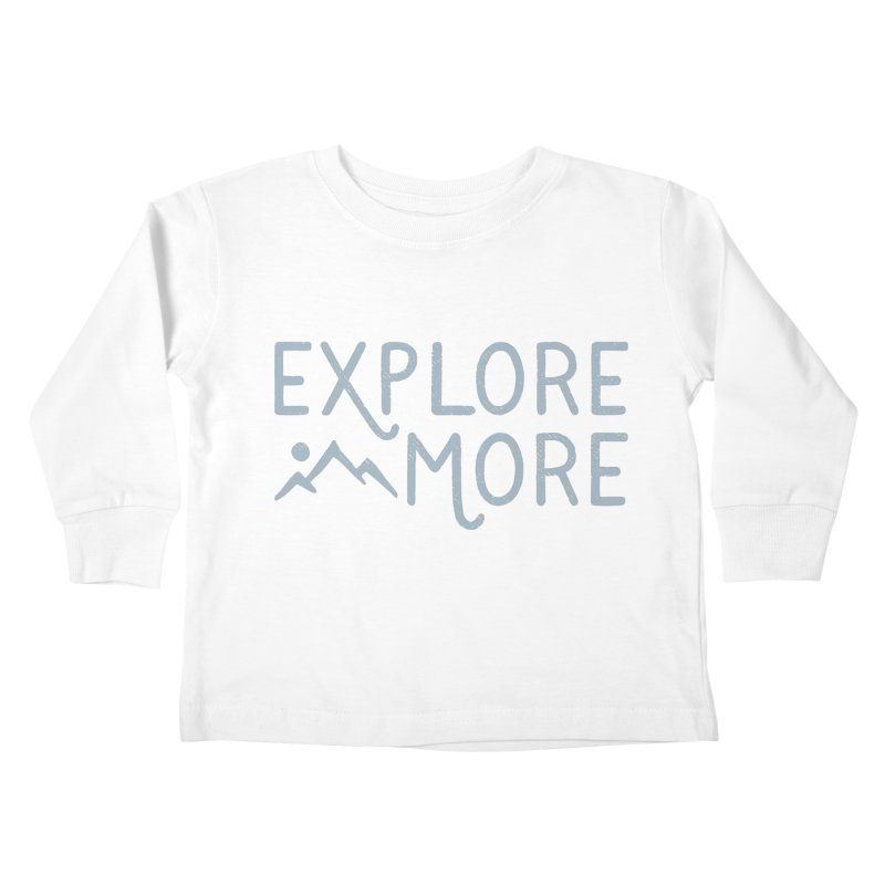 Explore More Kids Toddler Longsleeve T-Shirt by Red Pixel Studios