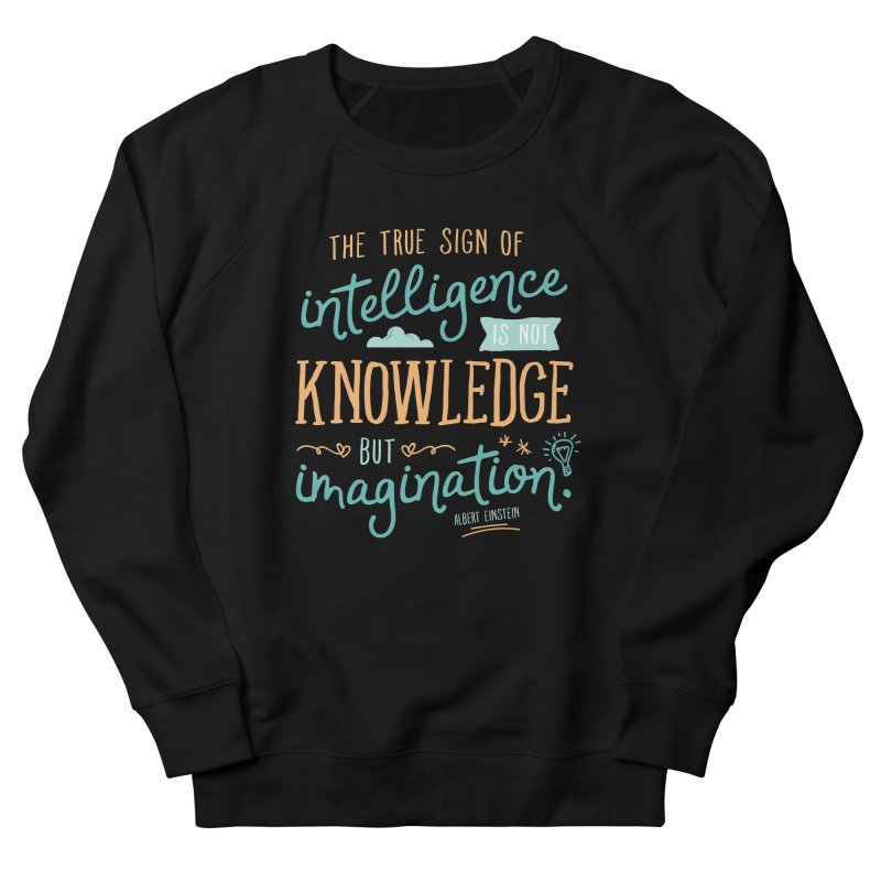 True Sign of Intelligence Women's French Terry Sweatshirt by Red Pixel Studios