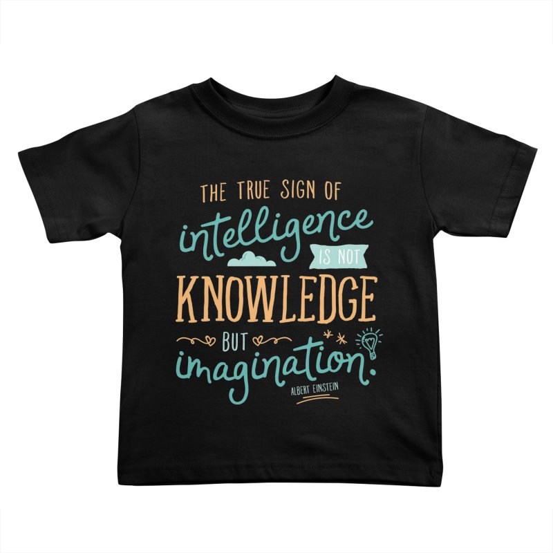 True Sign of Intelligence Kids Toddler T-Shirt by Red Pixel Studios