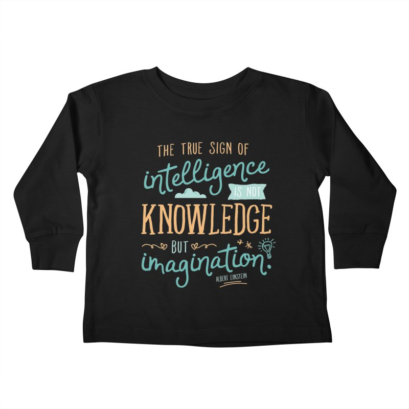 True Sign of Intelligence Kids Toddler Longsleeve T-Shirt by Red Pixel Studios