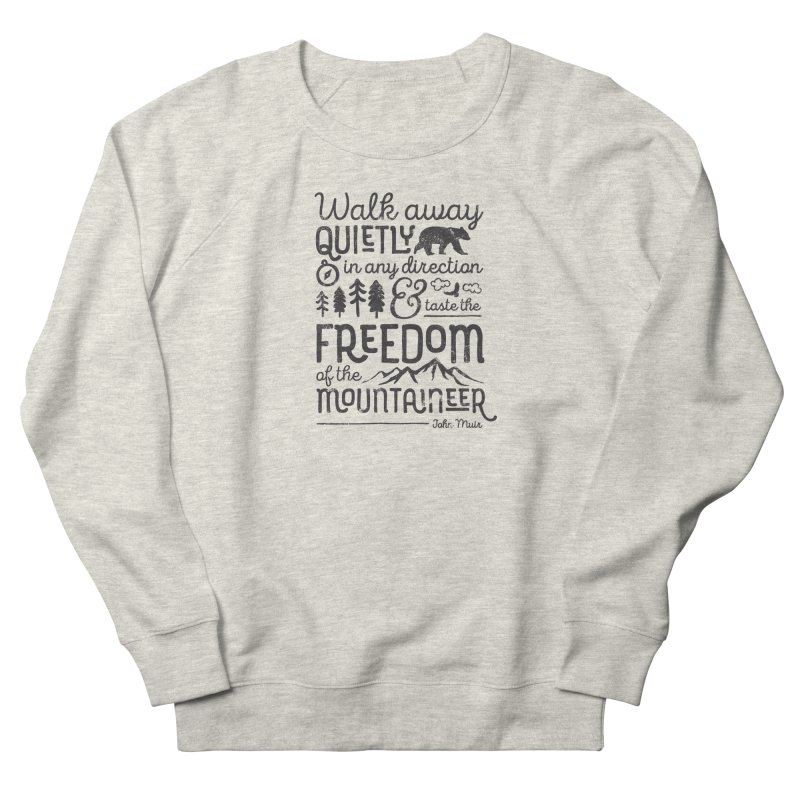 Freedom of the Mountaineer Women's French Terry Sweatshirt by Red Pixel Studios