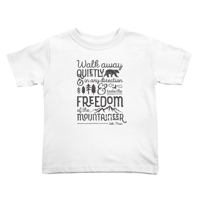 Freedom of the Mountaineer Kids Toddler T-Shirt by Red Pixel Studios