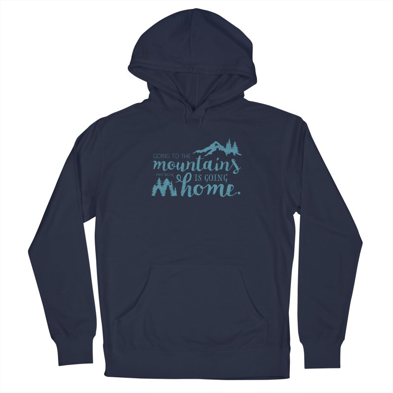 Going to the Mountains Men's Pullover Hoody by Red Pixel Studios