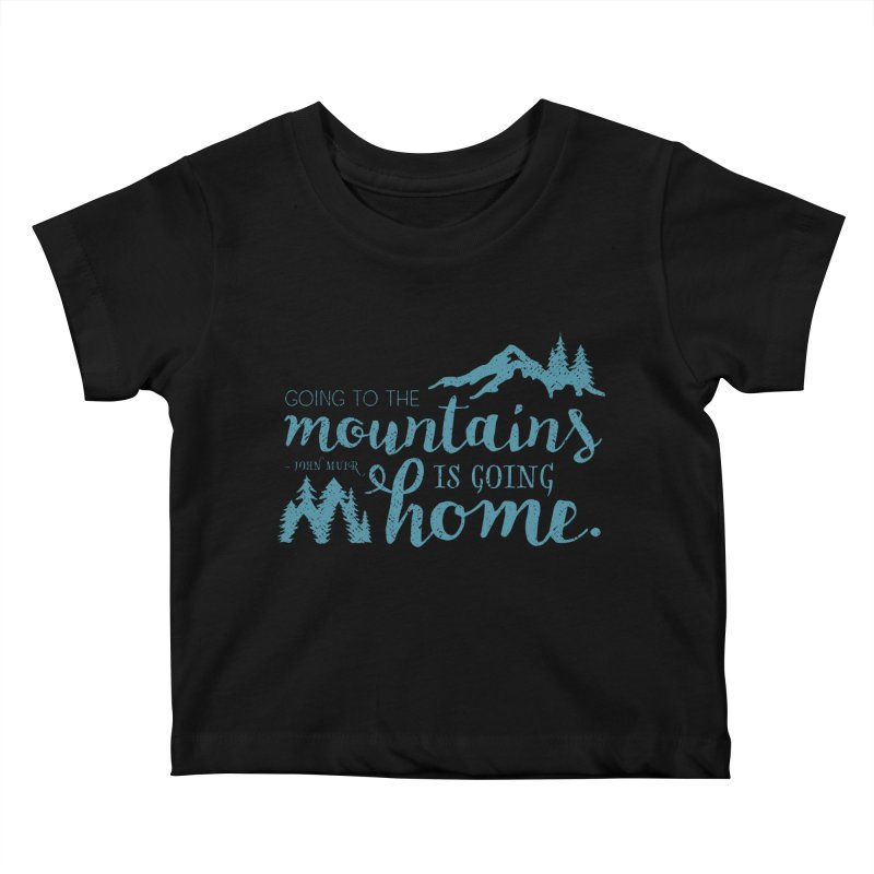 Going to the Mountains Kids Baby T-Shirt by Red Pixel Studios