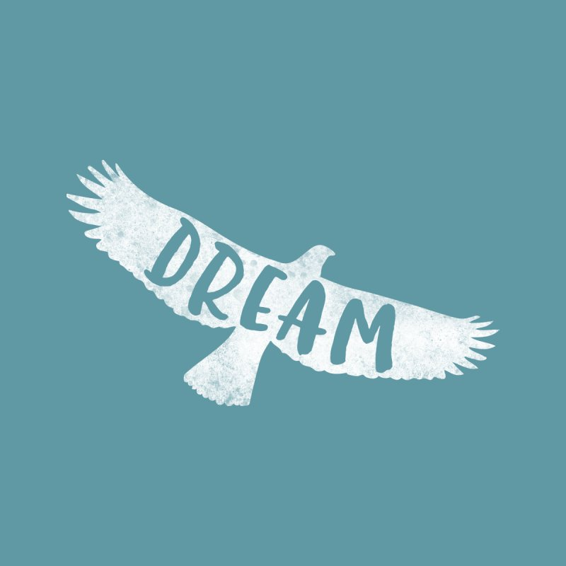 Dream Women's T-Shirt by Red Pixel Studios
